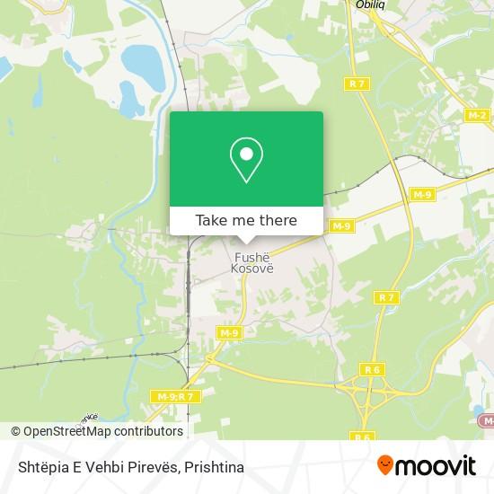 Shtëpia E Vehbi Pirevës map