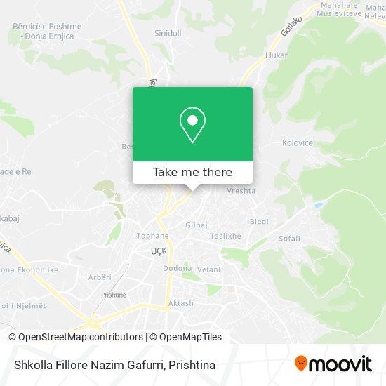Shkolla Fillore Nazim Gafurri map