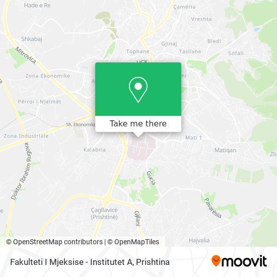 Fakulteti I Mjeksise - Institutet A map