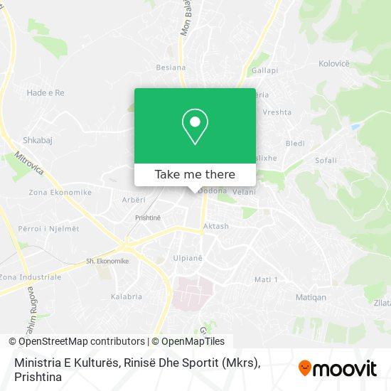 Ministria E Kulturës, Rinisë Dhe Sportit map