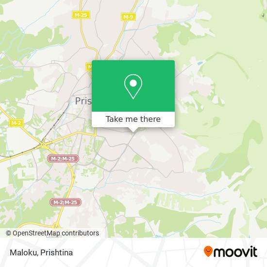 Maloku map
