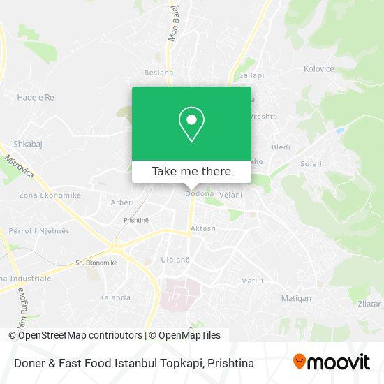 Doner & Fast Food Istanbul Topkapi map