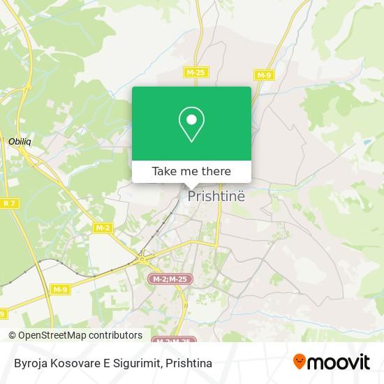Byroja Kosovare E Sigurimit map