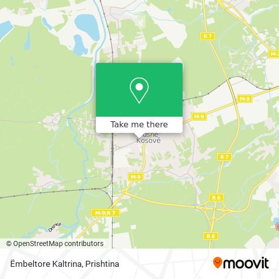 Ëmbeltore Kaltrina map