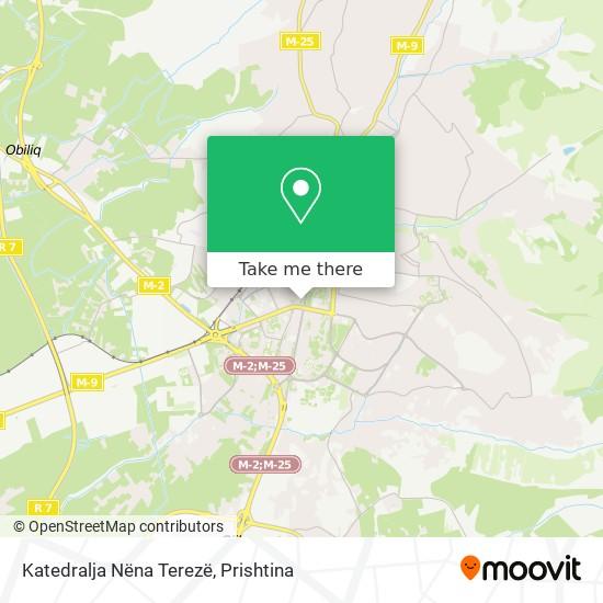 Katedralja Nëna Terezë map