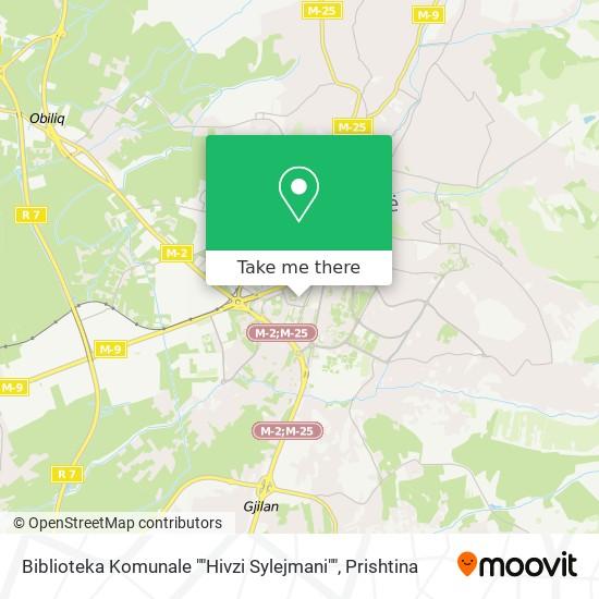 """Biblioteka Komunale """"""""Hivzi Sylejmani"""""""" map"""