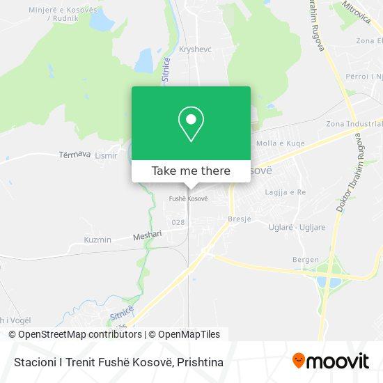 Stacioni I Trenit Fushë Kosovë map