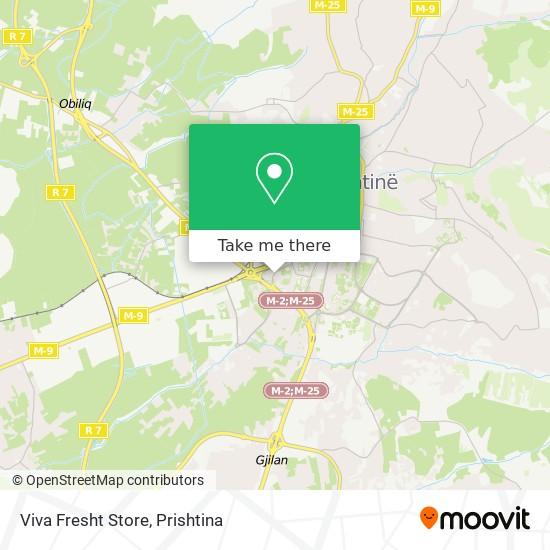 Viva Fresht Store map