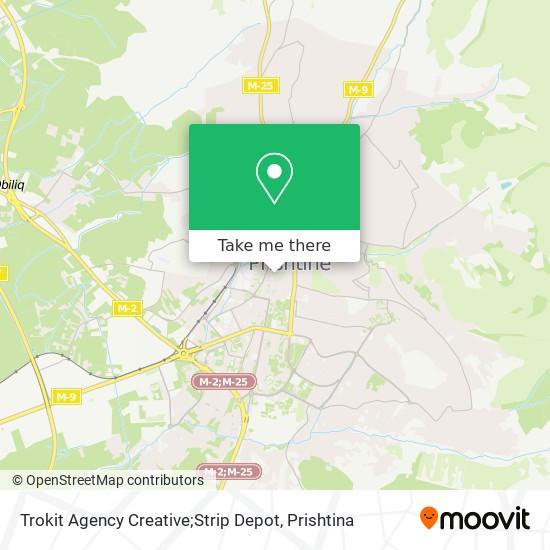 Trokit Agency Creative;Strip Depot map