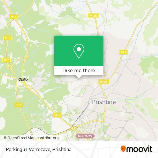Parkingu I Varrezave map