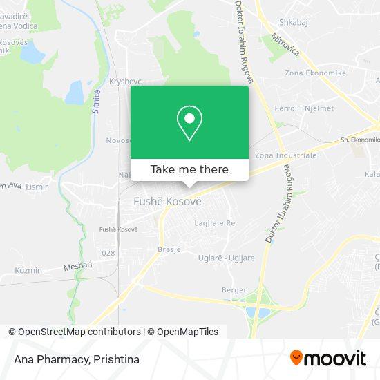 Ana Pharmacy F.Kosove map