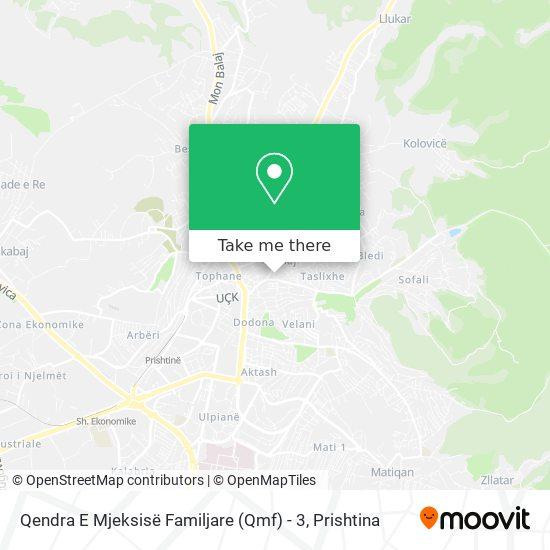 Qendra E Mjeksisë Familjare (Qmf) - 3 map