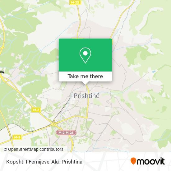 Kopshti I Femijeve 'Ala' map