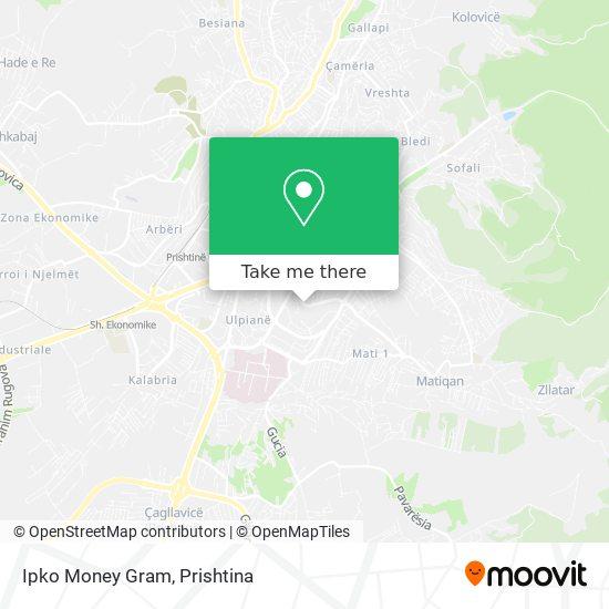 Ipko Money Gram map