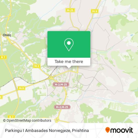 Parkingu I Ambasades Norvegjeze map