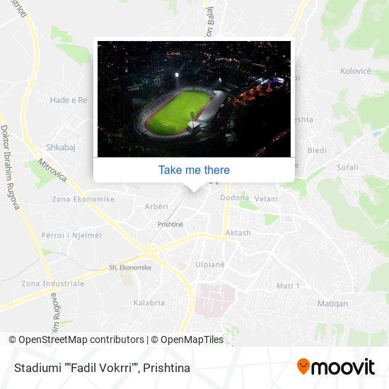 "Stadiumi """"Fadil Vokrri"""" map"