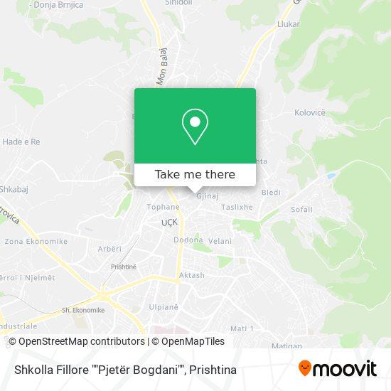 """Shkolla Fillore """"""""Pjetër Bogdani"""""""" map"""