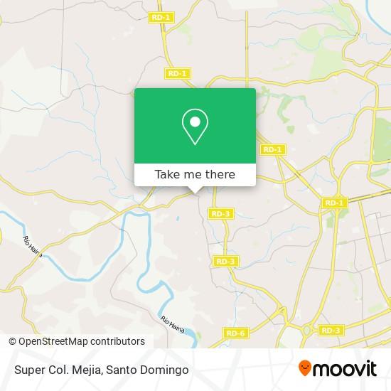 Super Col. Mejia map