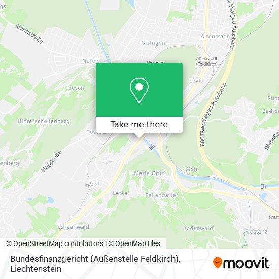 Bundesfinanzgericht (Außenstelle Feldkirch) map