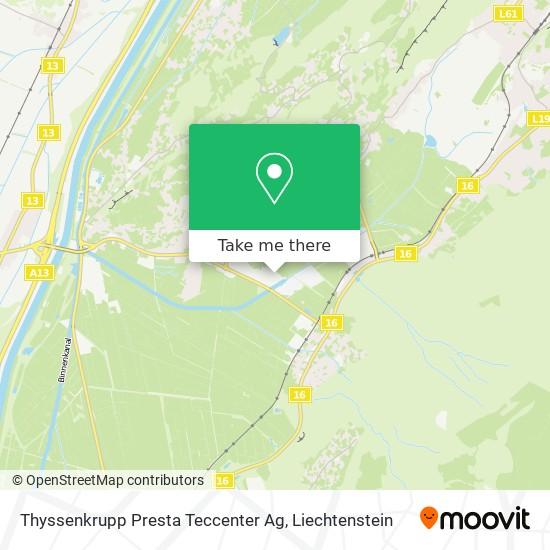 Thyssenkrupp Presta Teccenter Ag map