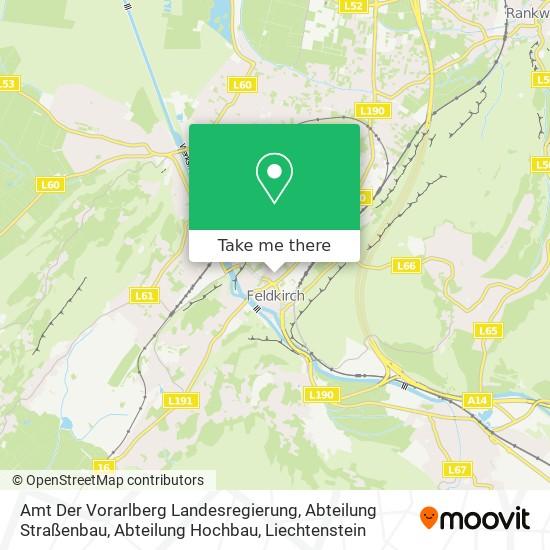 Amt Der Vorarlberg Landesregierung, Abteilung Straßenbau, Abteilung Hochbau map