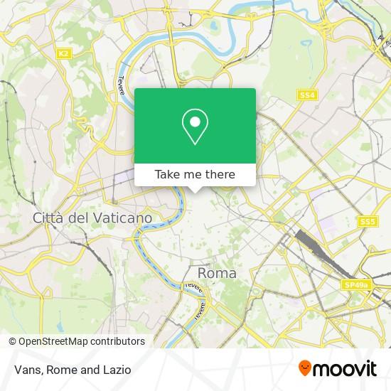 Cómo llegar a Vans en Roma en Autobús, Metro o Tren | Moovit
