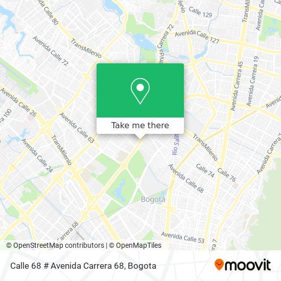 Calle 68 # Avenida Carrera 68 map