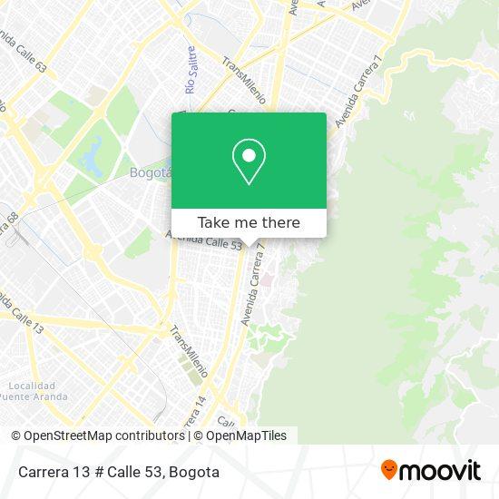 Carrera 13 # Calle 53 map