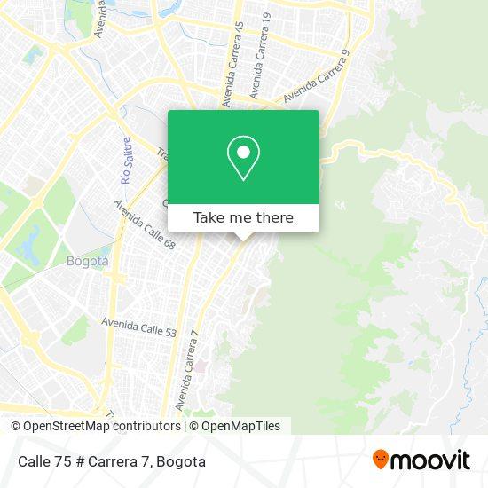 Calle 75 # Carrera 7 map