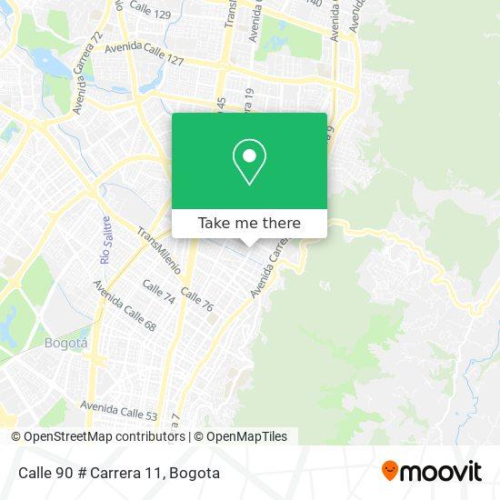 Calle 90 # Carrera 11 map
