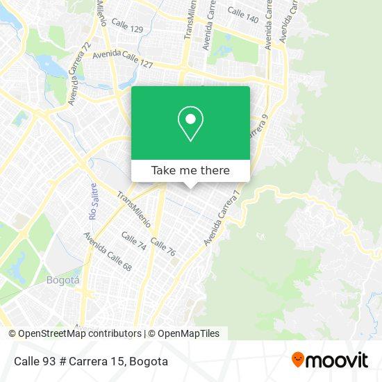 Calle 93 # Carrera 15 map