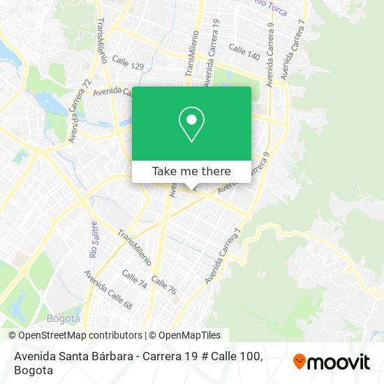 Avenida Santa Bárbara - Carrera 19 # Calle 100 map