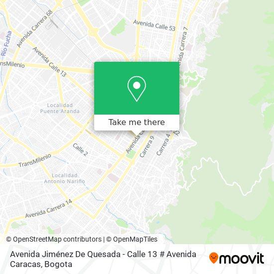 Avenida Jiménez De Quesada - Calle 13 # Avenida Caracas map