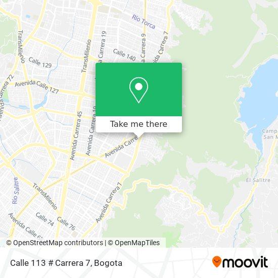 Calle 113 # Carrera 7 map