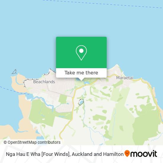 Nga Hau E Wha [Four Winds] map