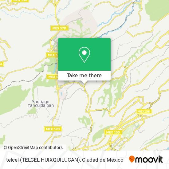 telcel (TELCEL HUIXQUILUCAN) plan