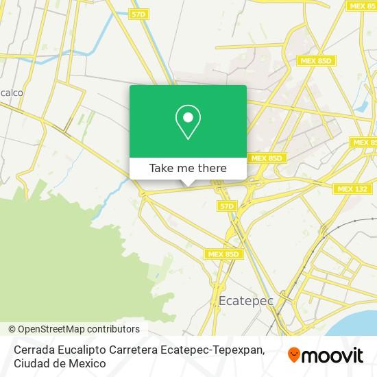 Cerrada Eucalipto Carretera Ecatepec-Tepexpan plan