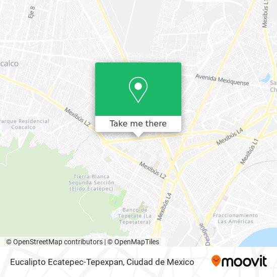 Eucalipto Ecatepec-Tepexpan plan