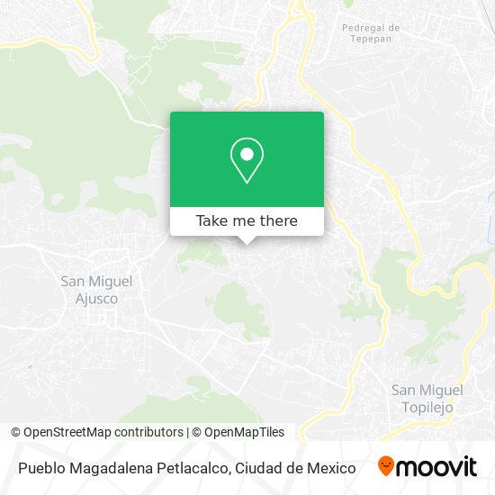 Pueblo Magadalena Petlacalco plan