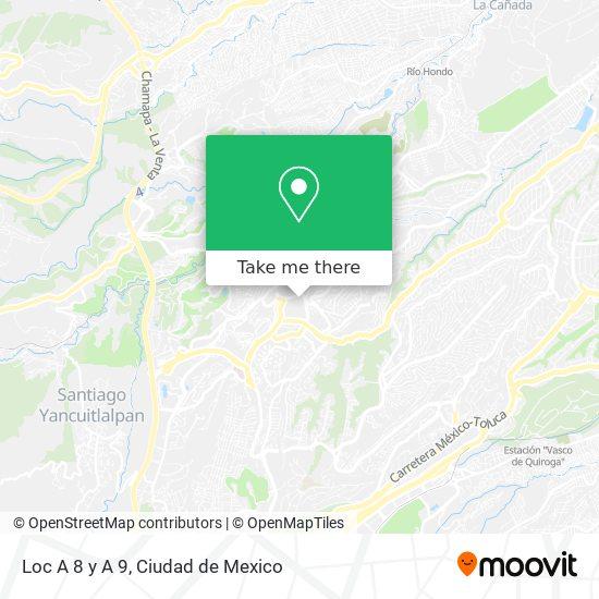 Loc A 8 y A 9 map