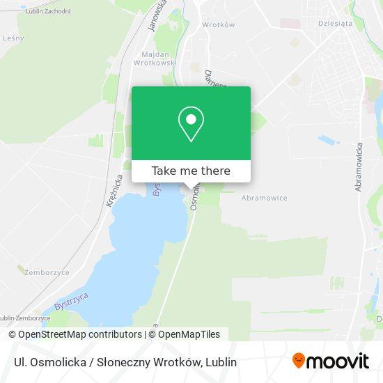 Ul. Osmolicka / Słoneczny Wrotków map