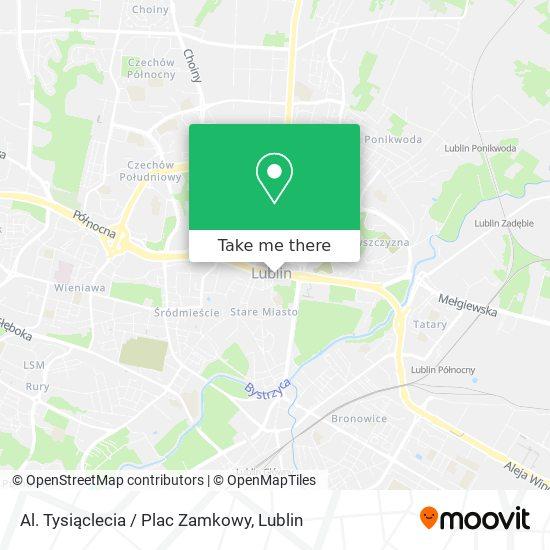 Карта Al. Tysiąclecia / Plac Zamkowy