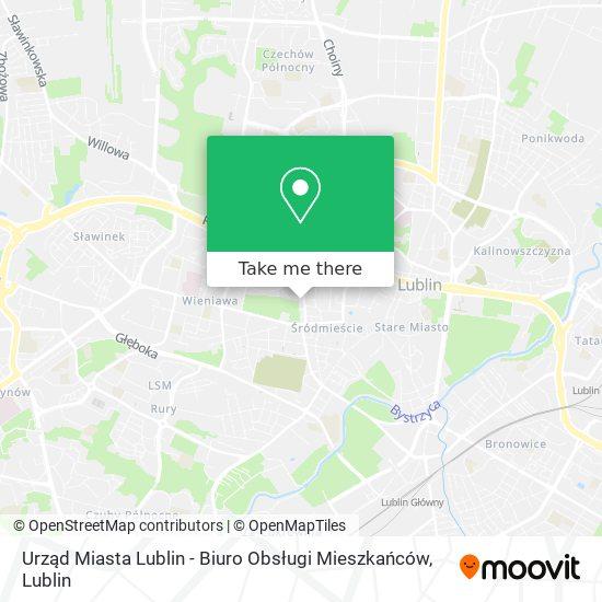 Urząd Miasta Lublin - Biuro Obsługi Mieszkańców map