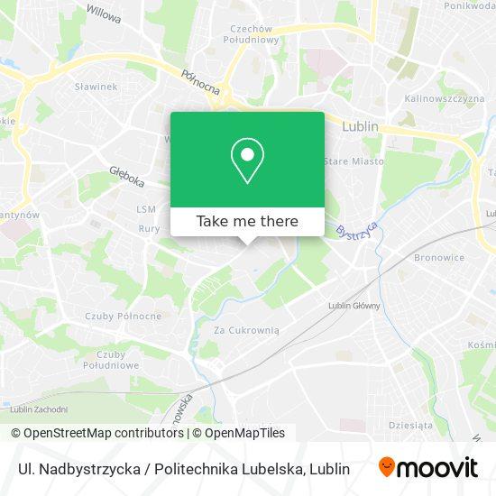 Карта Ul. Nadbystrzycka / Politechnika Lubelska