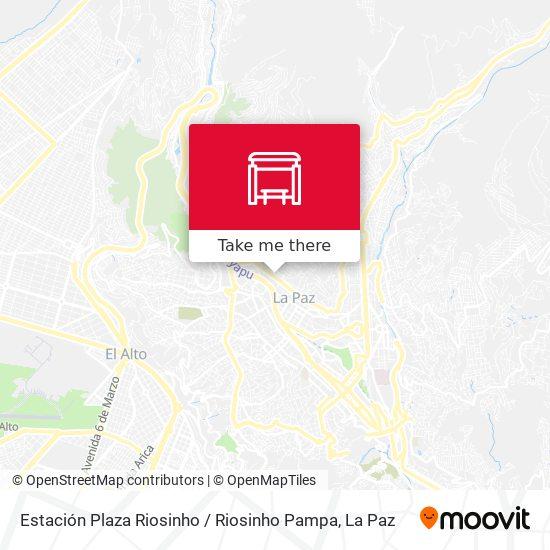 Estación Plaza Riosinho / Riosinho Pampa map
