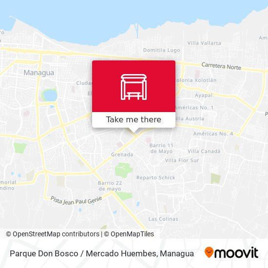 Parque Don Bosco / Mercado Huembes map