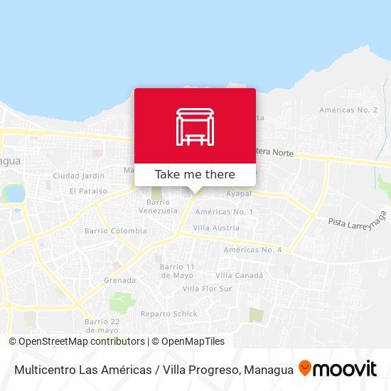 Multicentro Las Américas / Villa Progreso map