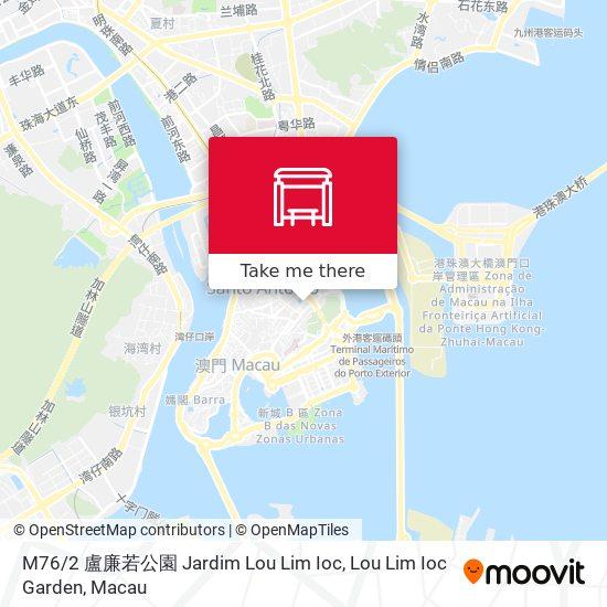 M76 / 2 盧廉若公園 Jardim Lou Lim Ioc, Lou Lim Ioc Garden map