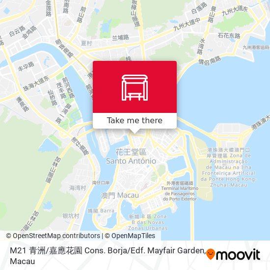 M21 青洲 / 嘉應花園 Cons. Borja / Edf. Mayfair Garden map