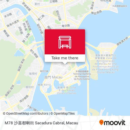 M78 沙嘉都喇街 Sacadura Cabral map